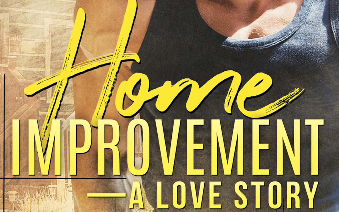Fun facts about Home Improvement — A Love Story at Long and Short Reviews!