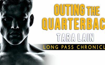 Tara Lain's OUTING THE QUARTERBACK Now in KU!