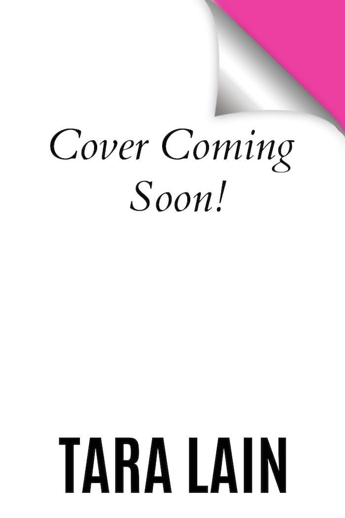 Tara Lain Coming Soon Cover