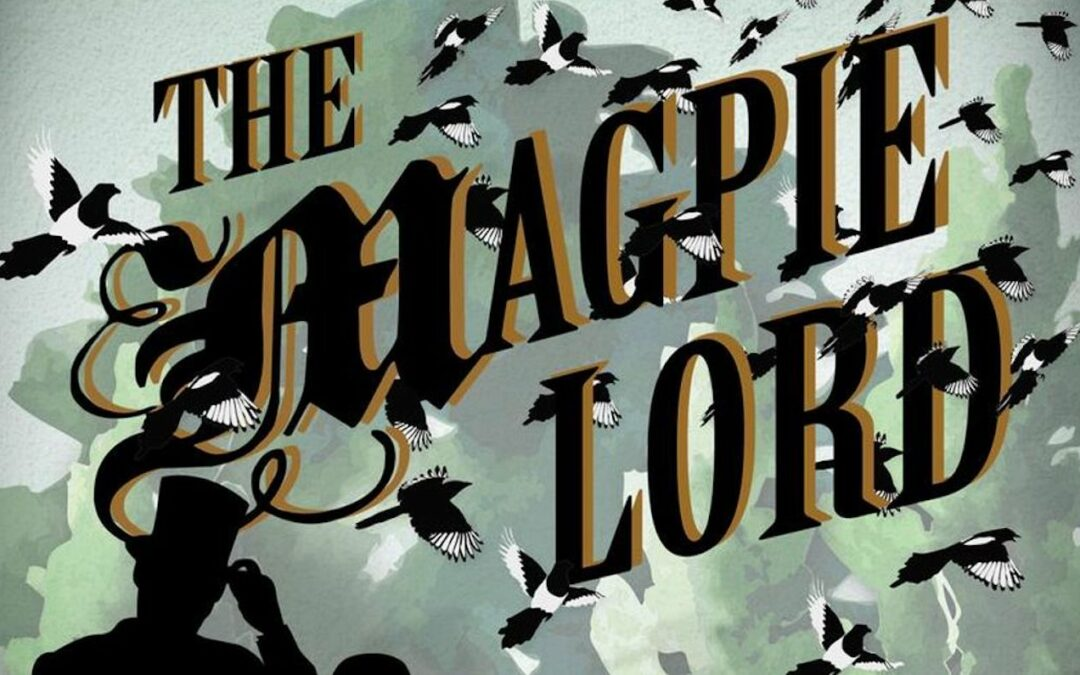 Recommended Read: The Magpie Lord by K.J. Charles