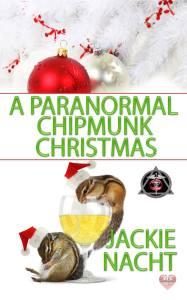 A Paranormal Chipmunk Christmas