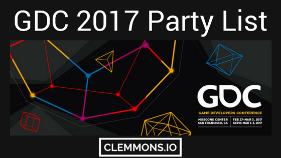 GDC 2017 Party List List by Nolan Clemmons