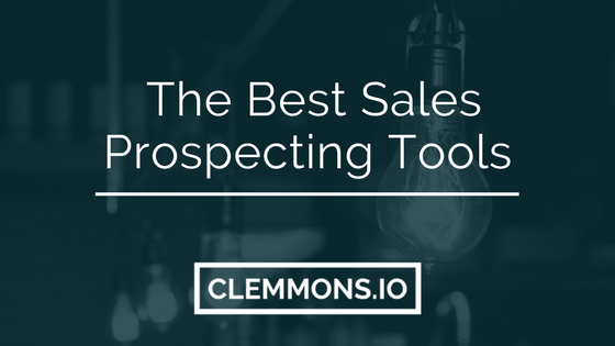 The Best Sales Prospecting Tools by Nolan Clemmons