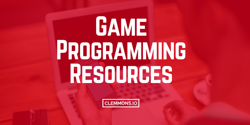 Game Programming Resources, Tutorials, & Guides for Developers
