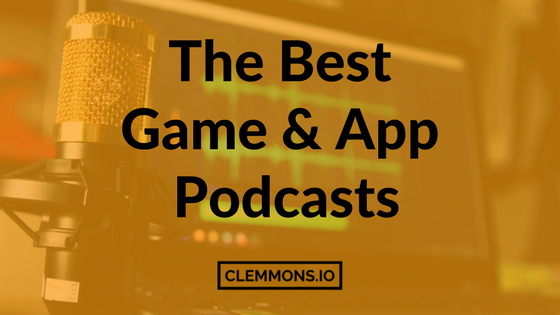 The Best Game Development & Mobile App Podcasts game design, app marketing