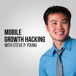 App Masters Podcast by Steve P. Young, Mobile Growth Hacking, App Marketing, & Game Business