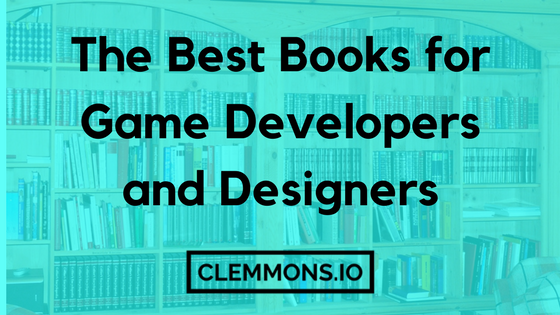 The Best Game Development Books about audio, design, programming, unity, and more