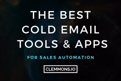 The Best Cold Email Outreach Tools for B2B Sales Automation and lead generation