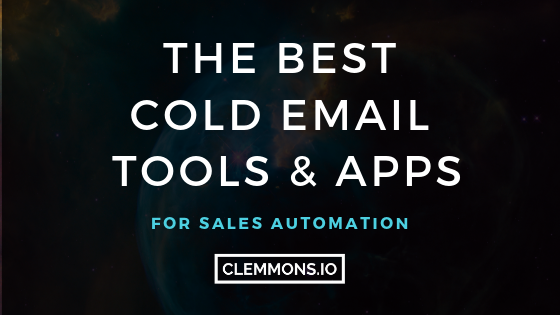 The Best Cold Emails Tools for Outbound Sales & Lead Generation