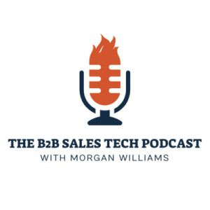 The B2B Sales Tech Podcast with Morgan D. Williams Logo