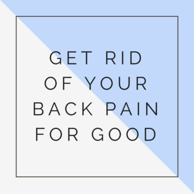 get rid of back pain for good