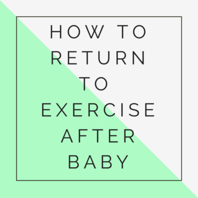 return to exercise after baby