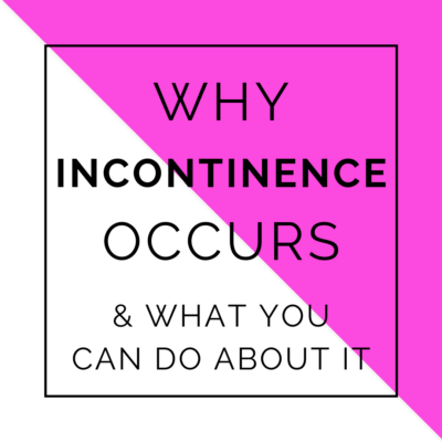 why incontinence occurs