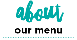 About-Our-Menu3