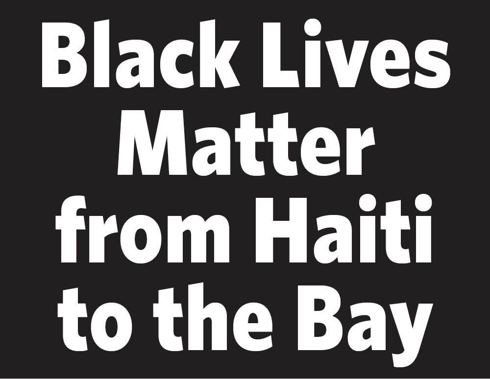 Black Lives Matter Haiti To Bay 1