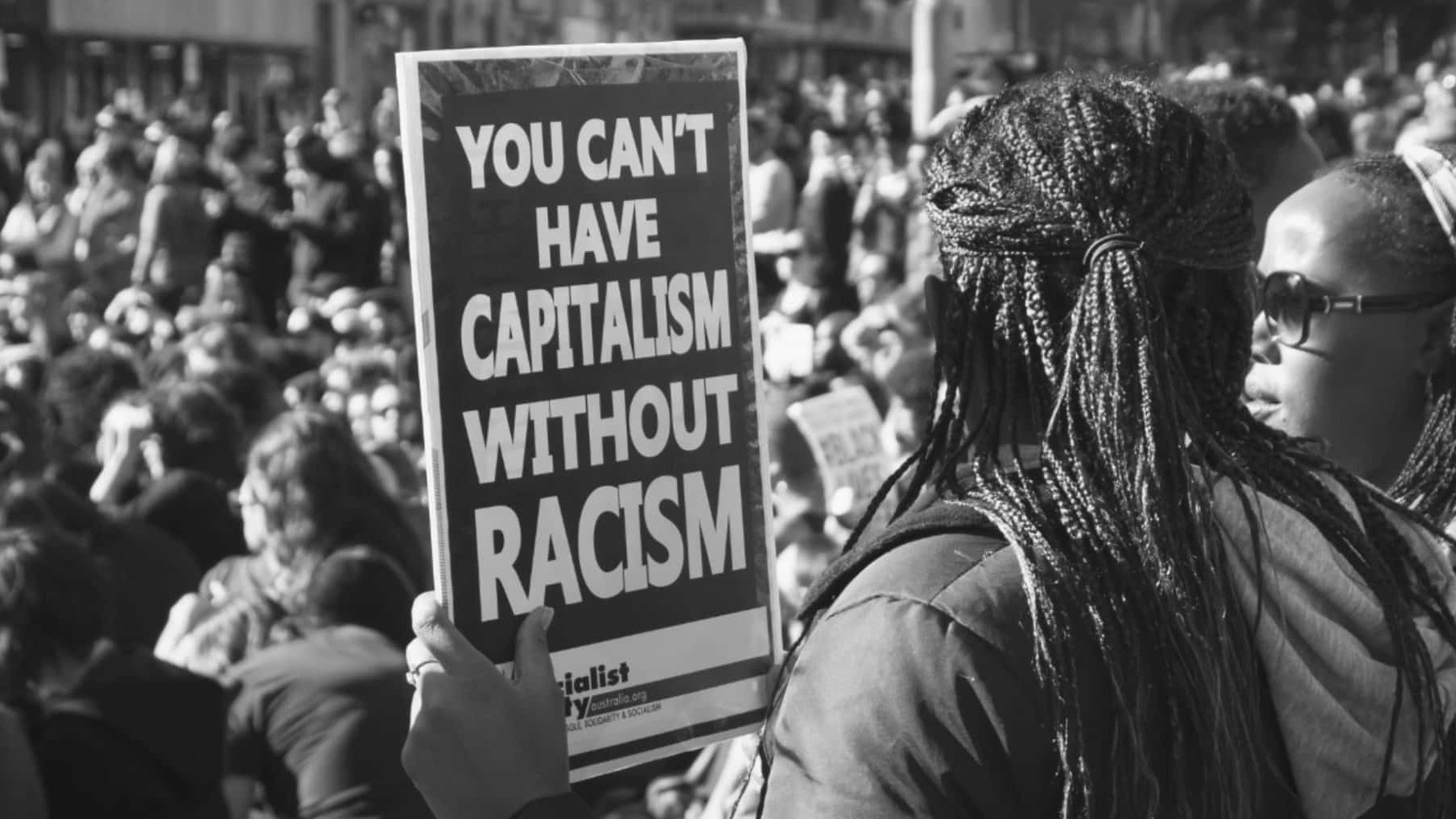 You Cant Have Capitalism Without Racism Scaled 1