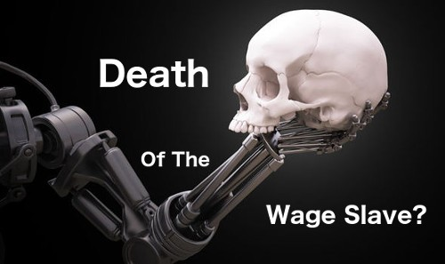 Death Of The Wage Slave