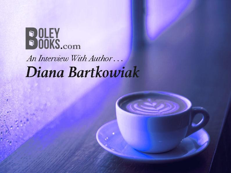 Interview With An Author—Diana Bartkowiak