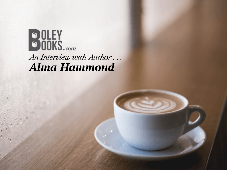Interview With An Author – Alma Hammond