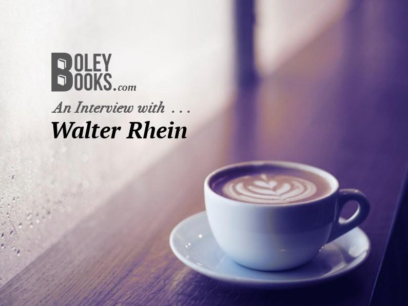 Interview With—Walter Rhein