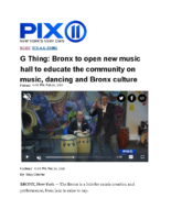 02-28-2020 Pix 11_Bronx to open new music hall to educate the community on music dancing and Bronx culture