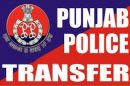 Punjab transfers IPS and PPS Officers