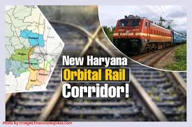 Cabinet approves Haryana Orbital Rail Corridor Project from Palwal to Sonipat
