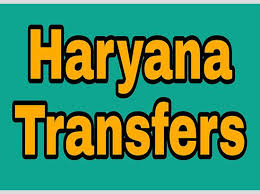 Haryana issues transfer and posting orders of one IRS, one IFS and two IPS officers