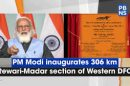 Narendra Modi today inaugurates 306 km section of Western Dedicated Freight Corridor (DFC) from Rewari to Madar