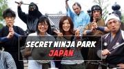 Edo Wonderland in Nikko … Fun with Samurai and Ninja