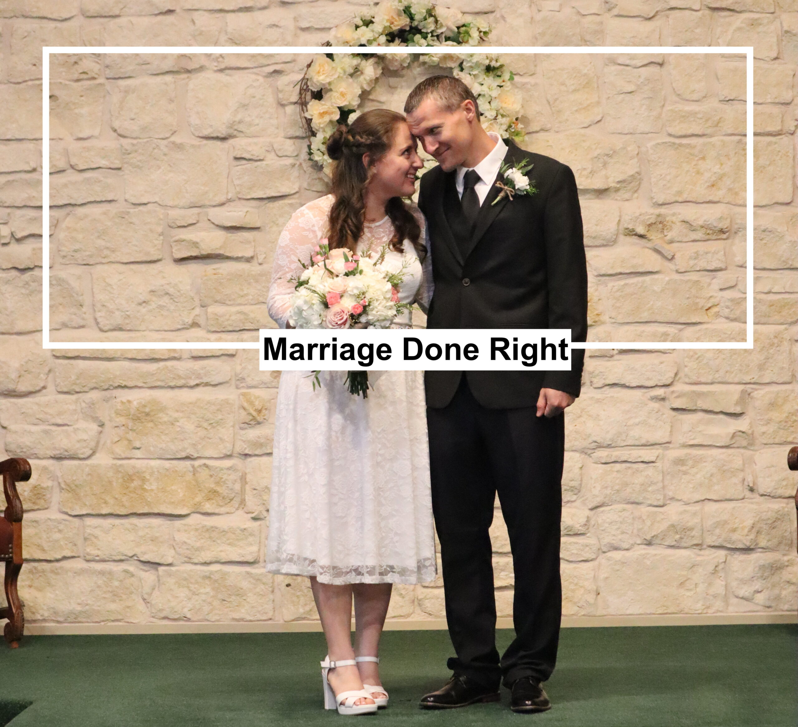 Marriage Done Right (Genesis #11)