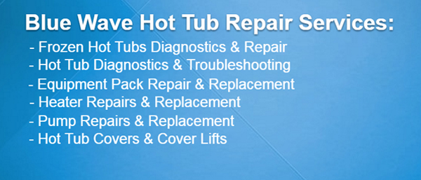 Blue Wave is an authorized hot tub service repair dealer for Coast Spas & many other hot tub brands