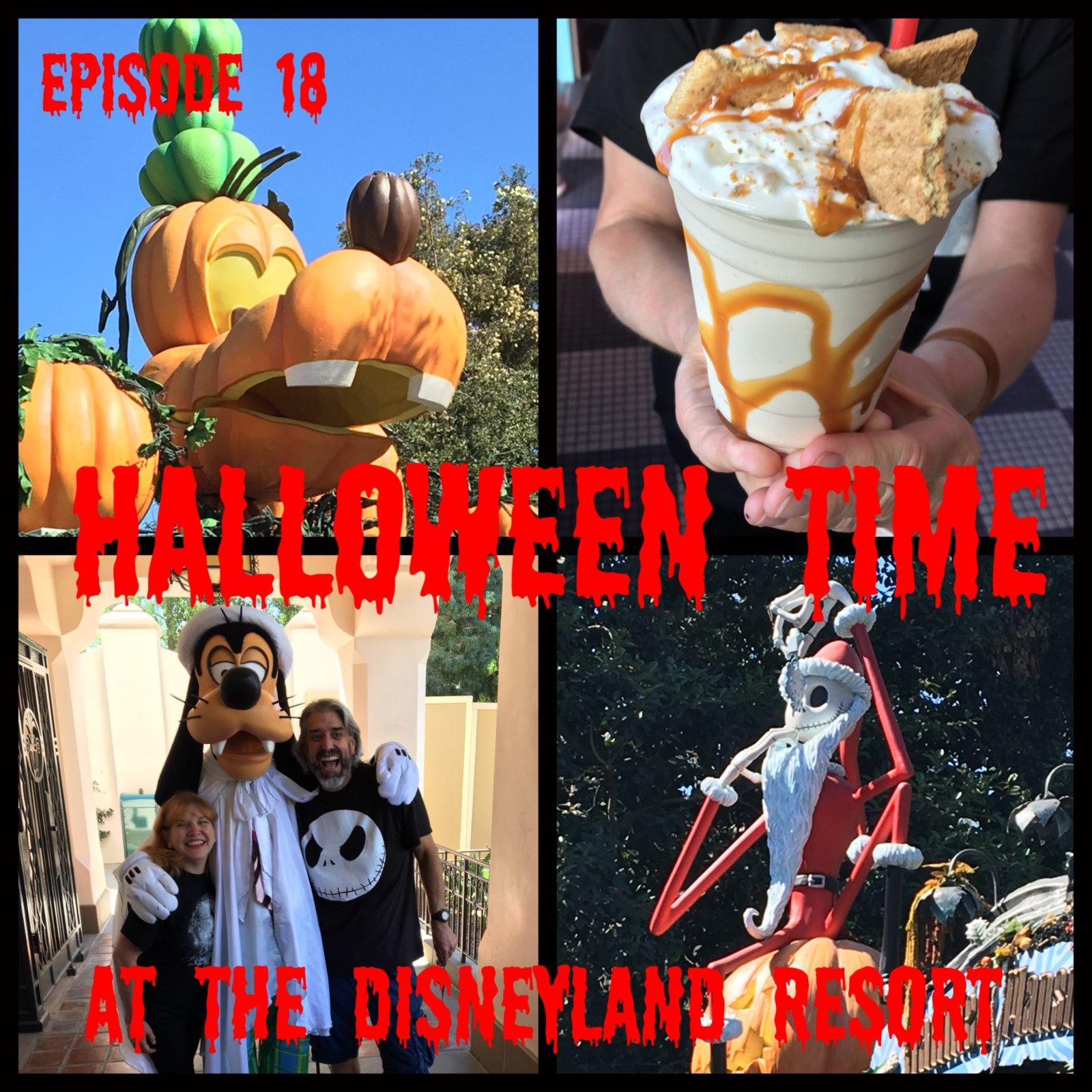 Episode 18 - Halloween Time at the Disneyland Resort