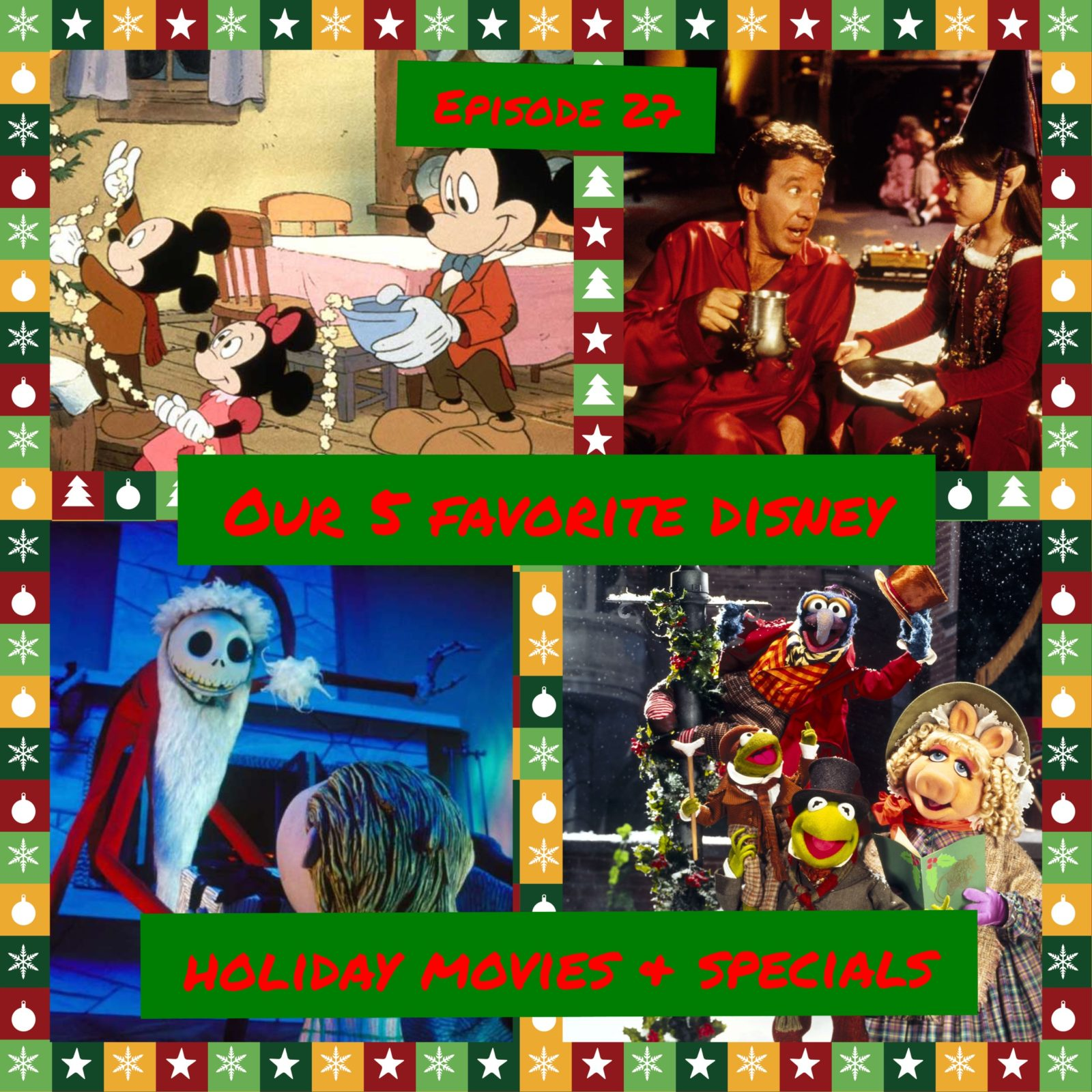 Episode 27 - Our 5 Favorite Disney Holiday Movies and Specials