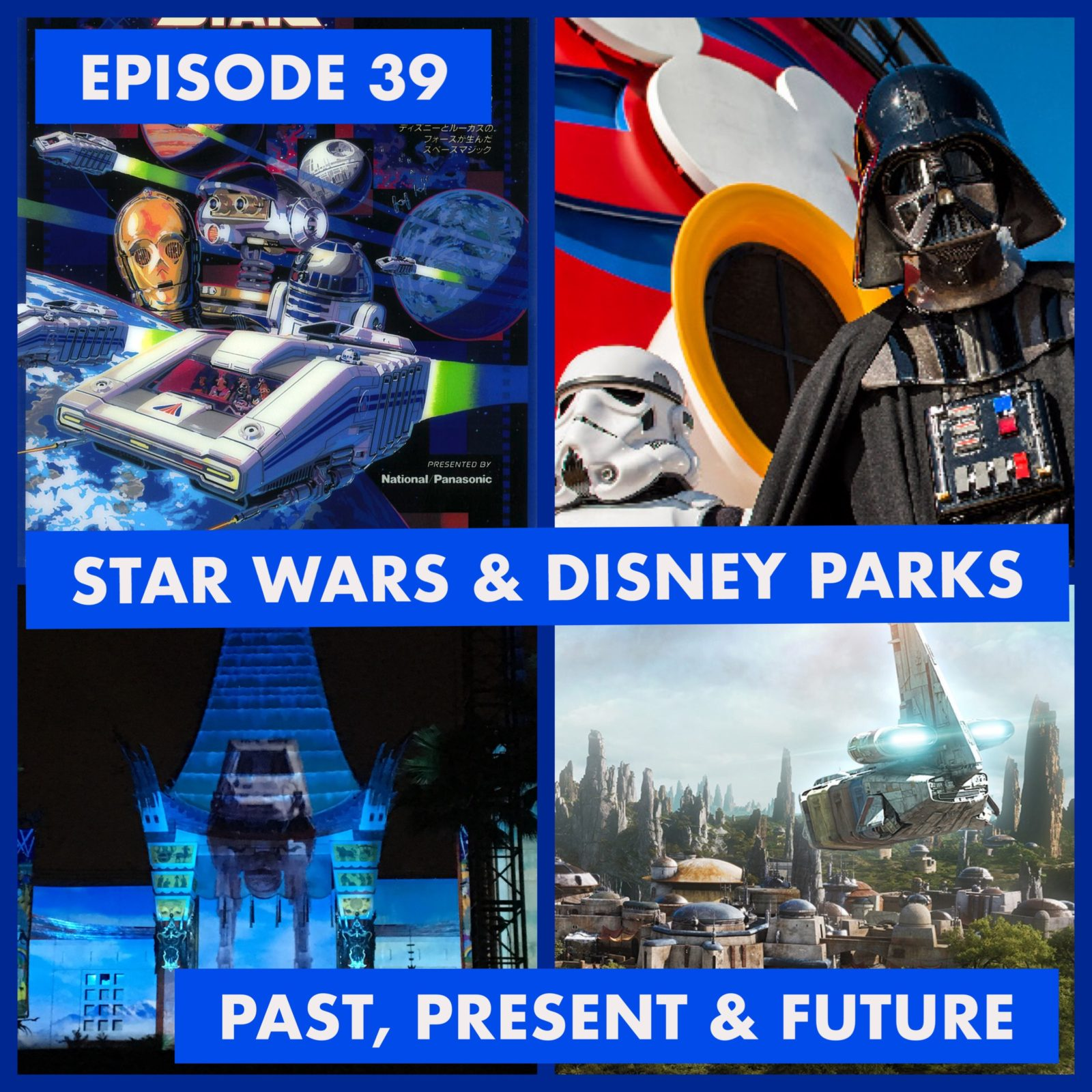 Episode 39 - Star Wars & Disney Parks