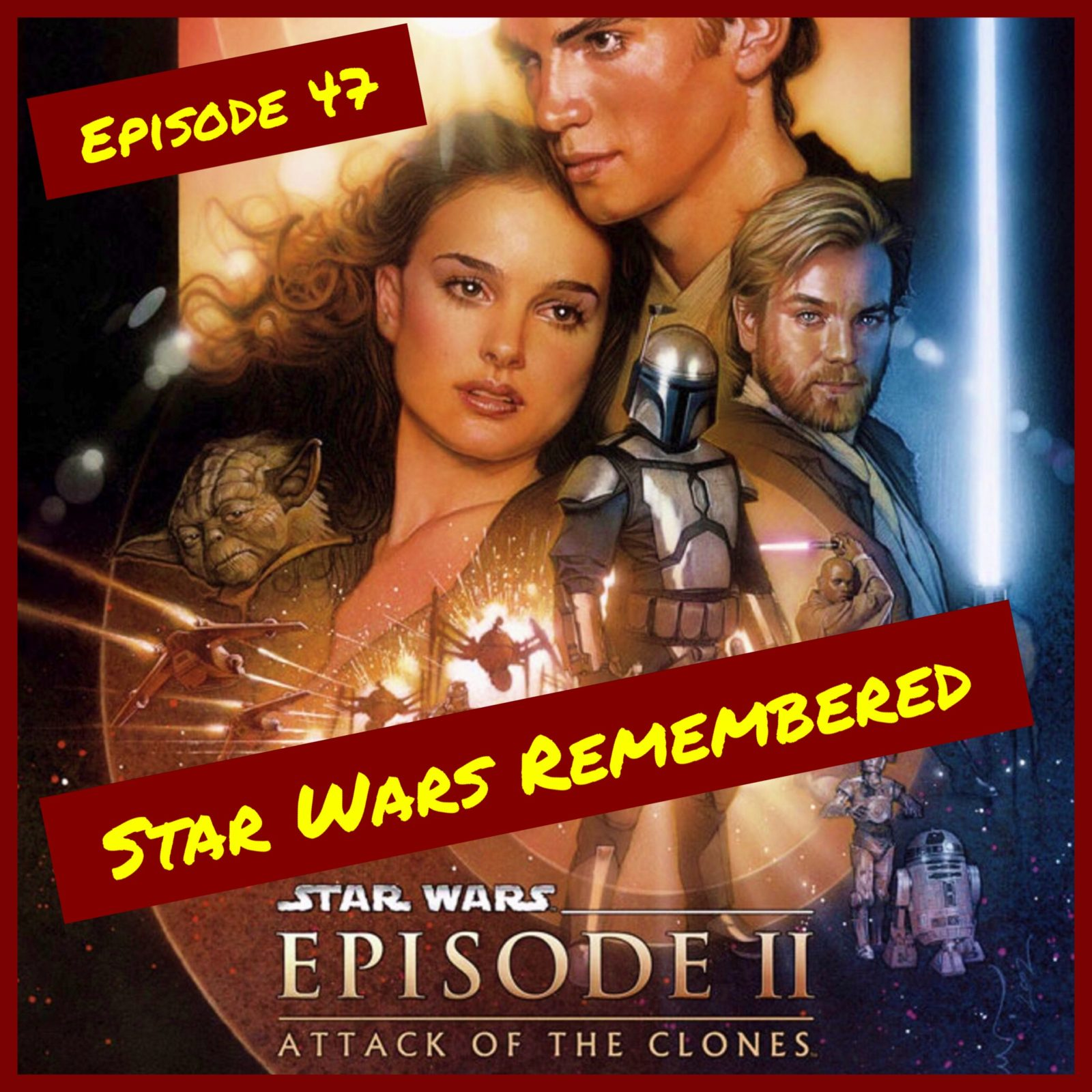Star Wars Remembered - Episode II - Attack of the Clones