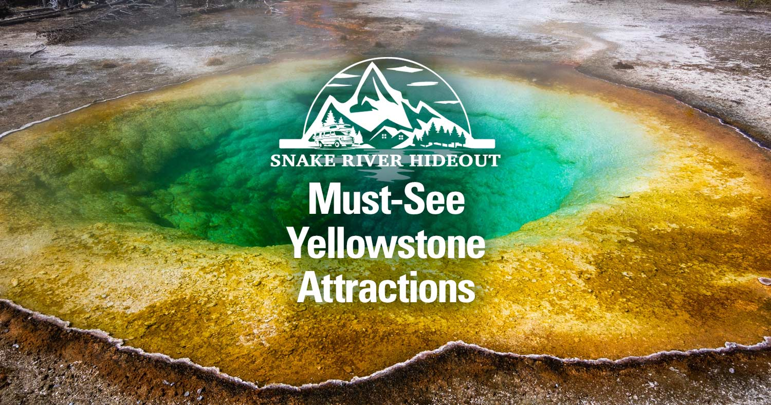 Must-See Yellowstone Attractions