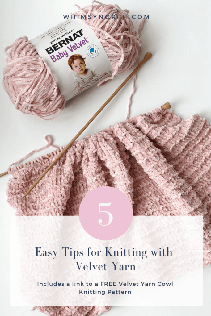 5 Easy tips for knitting with velvet yarn. Whimsy North