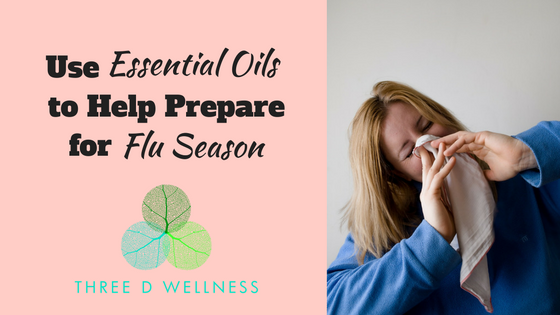 Three D Wellness - Functional Medicine - Roswell - Georgia - Essential Oils to Help Prepare for Flu Season