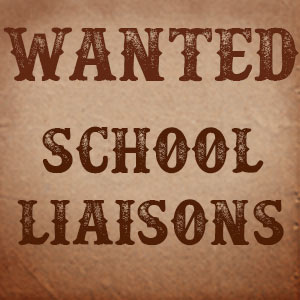 School Liaisons Needed