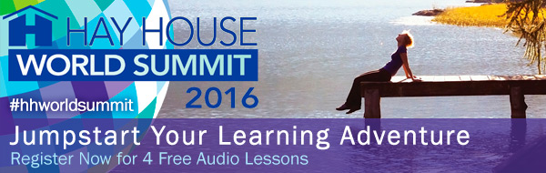 Hay House World Summit Free 2016