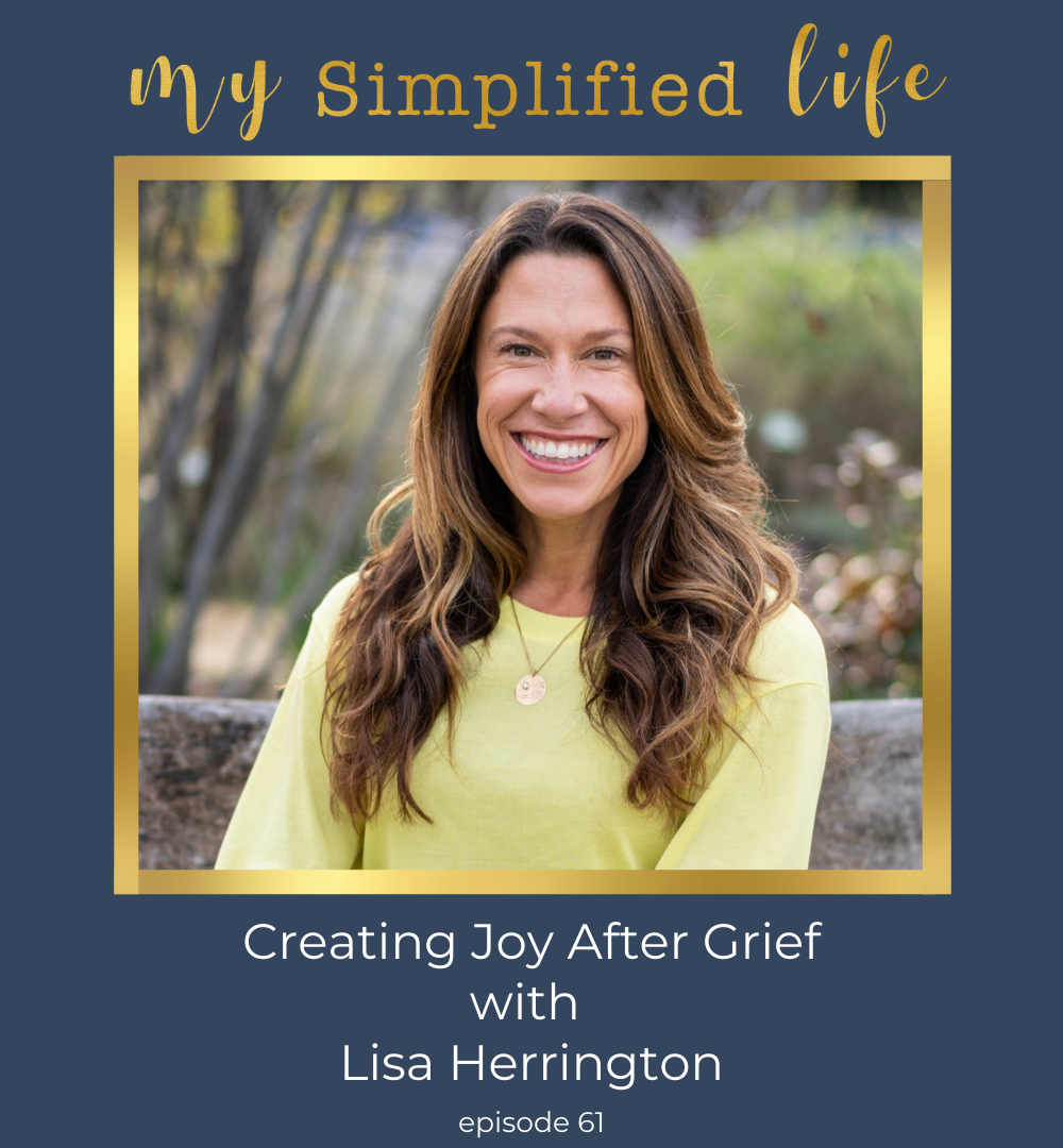 finding grief after joy with Lisa Herrington