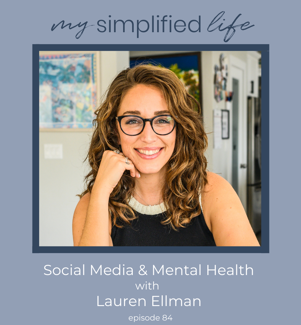 Social Media & Mental Health with Lauren Ellman