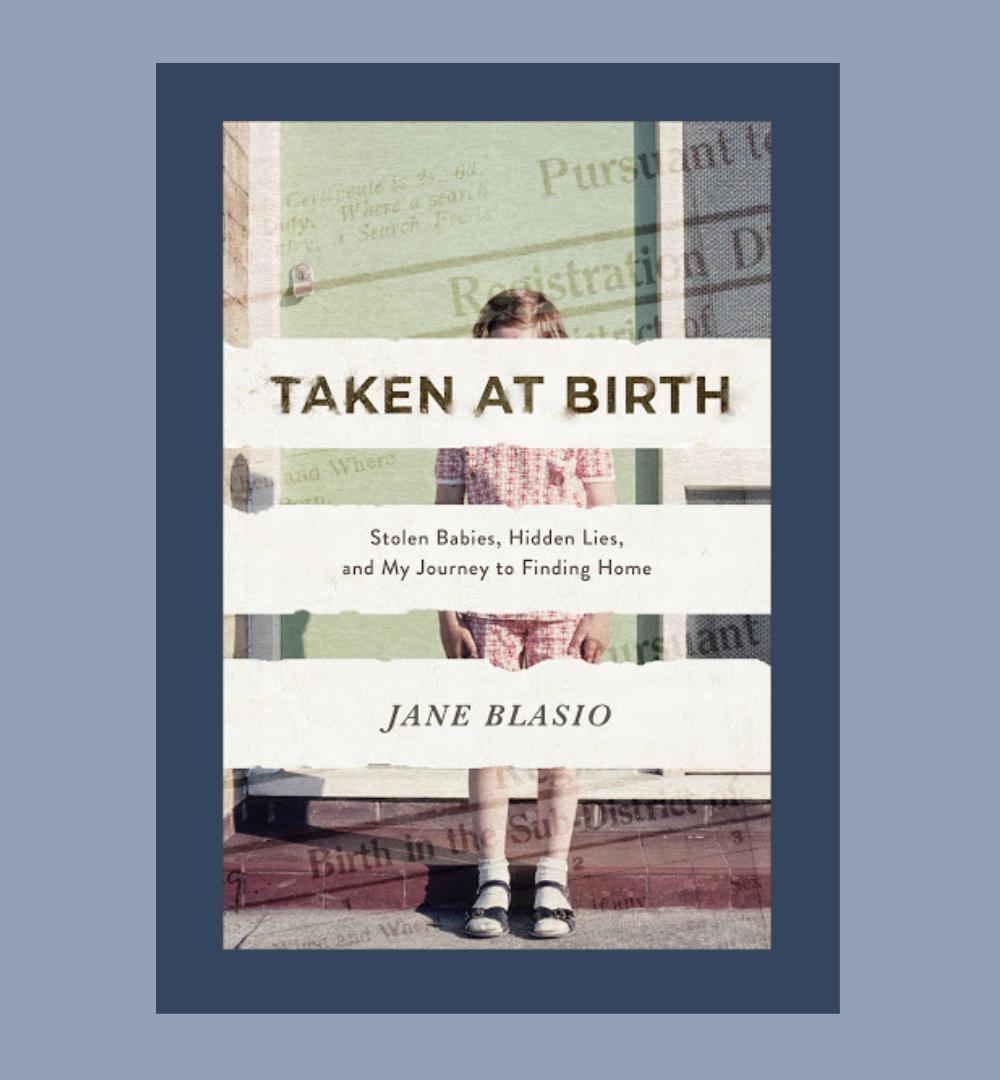 taken at birth book by jane blasio