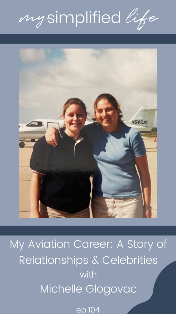 My Aviation Career: A Story of Relationships & Celebrities