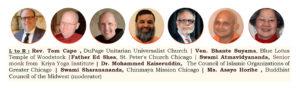 L–R: Rev. Tom Capo, Ven. Bhante Suyama, Father Ed Shea, Swami Atmavidyananda, Dr. Mohammed Kaiseruddin, Swami Sharanananda, Ms. Asayo Horibe