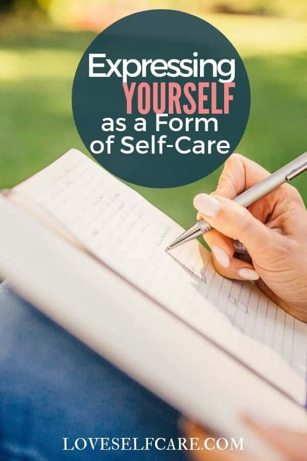 Expressing Yourself as a Form of Self-Care