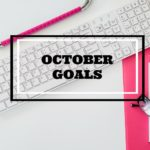 October Goals & Giveaway
