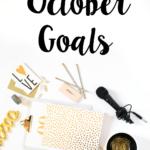 October 2016 Goals/Intentions