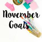 November 2016 Goals/Intentions